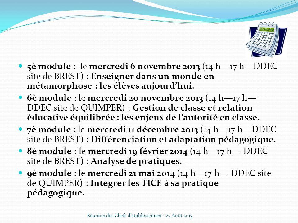 5è module : le mercredi 6 novembre 2013 (14 h—17 h—DDEC site de BREST) : Enseigner dans un monde en métamorphose : les élèves aujourd'hui.