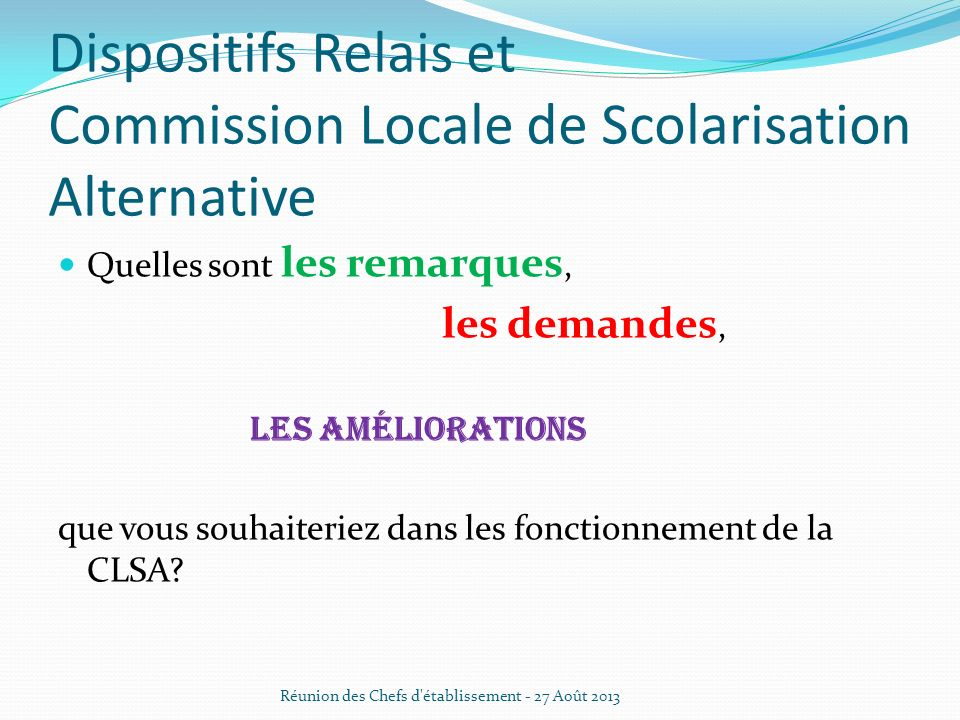 Dispositifs Relais et Commission Locale de Scolarisation Alternative