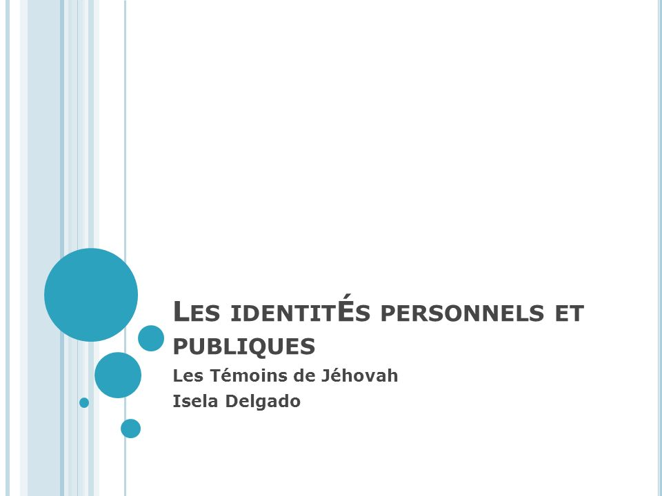 Les identitÉs personnels et publiques