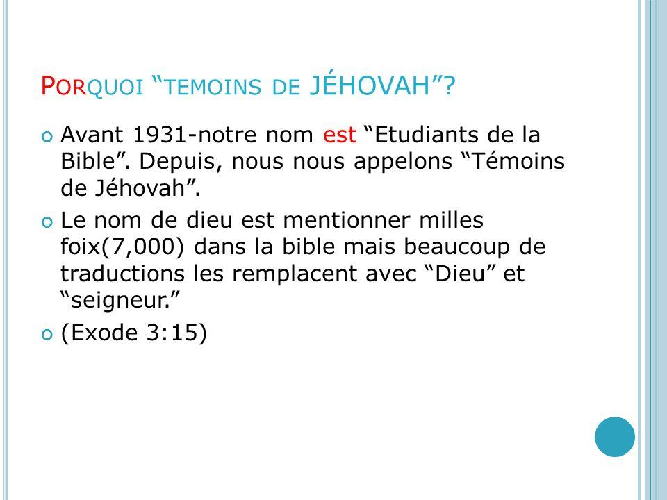Porquoi temoins de JÉHOVAH