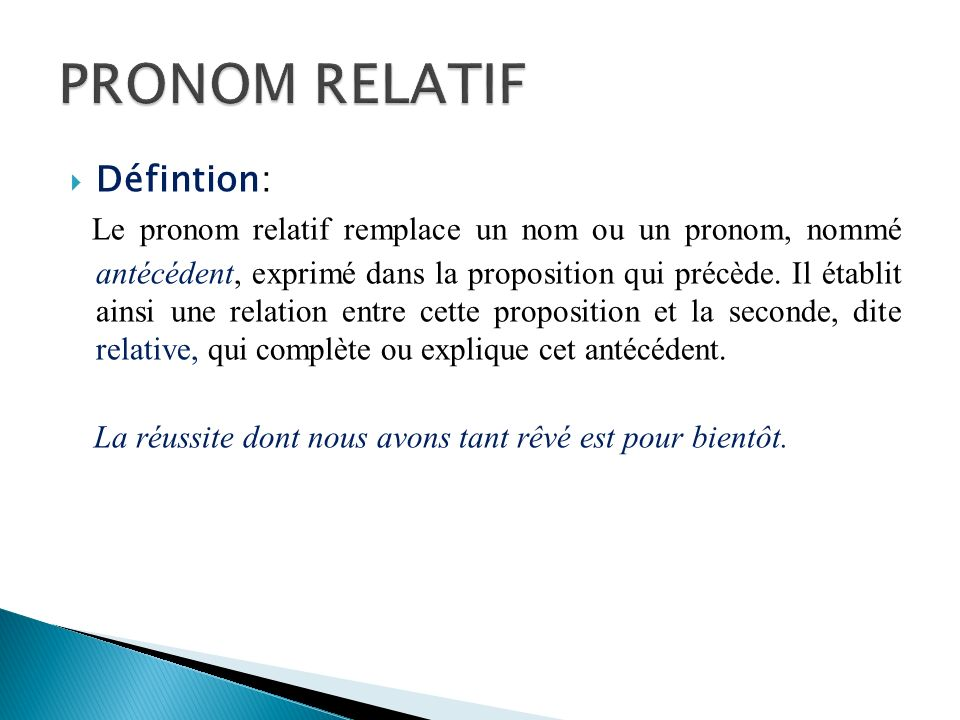 PRONOM RELATIF Défintion:
