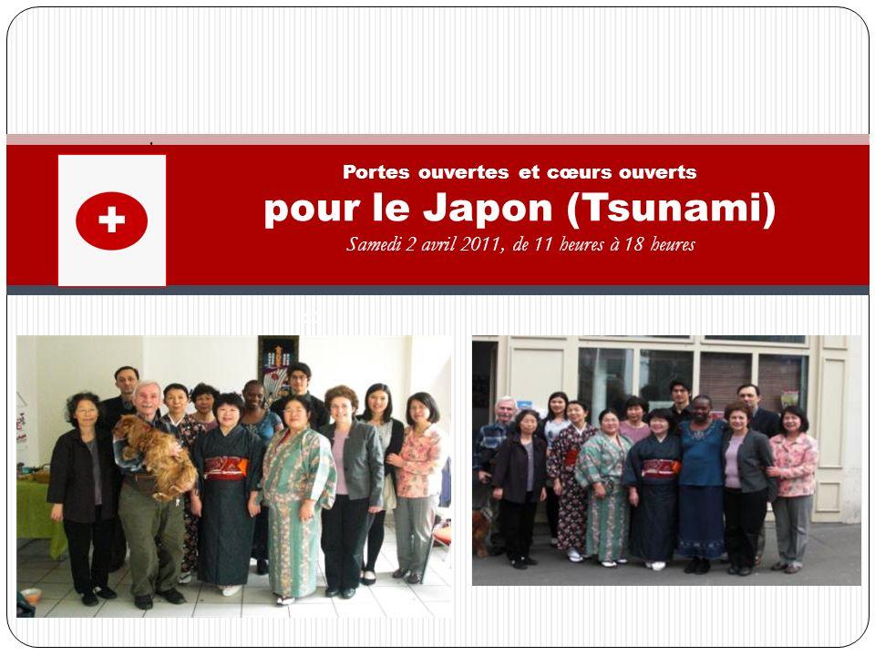 Portes ouvertes et cœurs ouverts pour le Japon (Tsunami)
