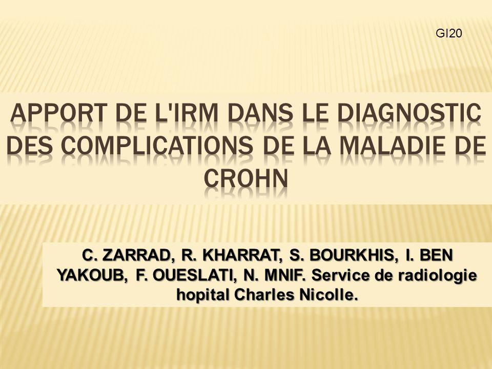 GI20 Apport de l IRM dans le diagnostic des complications de la maladie de crohn.