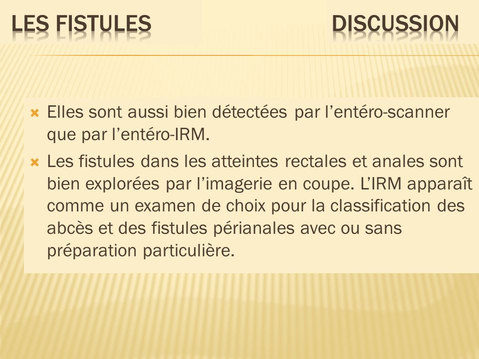 LES Fistules DISCUSSION
