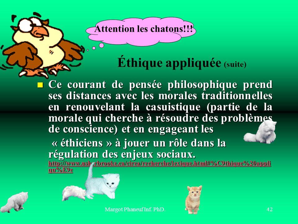 Éthique appliquée (suite)