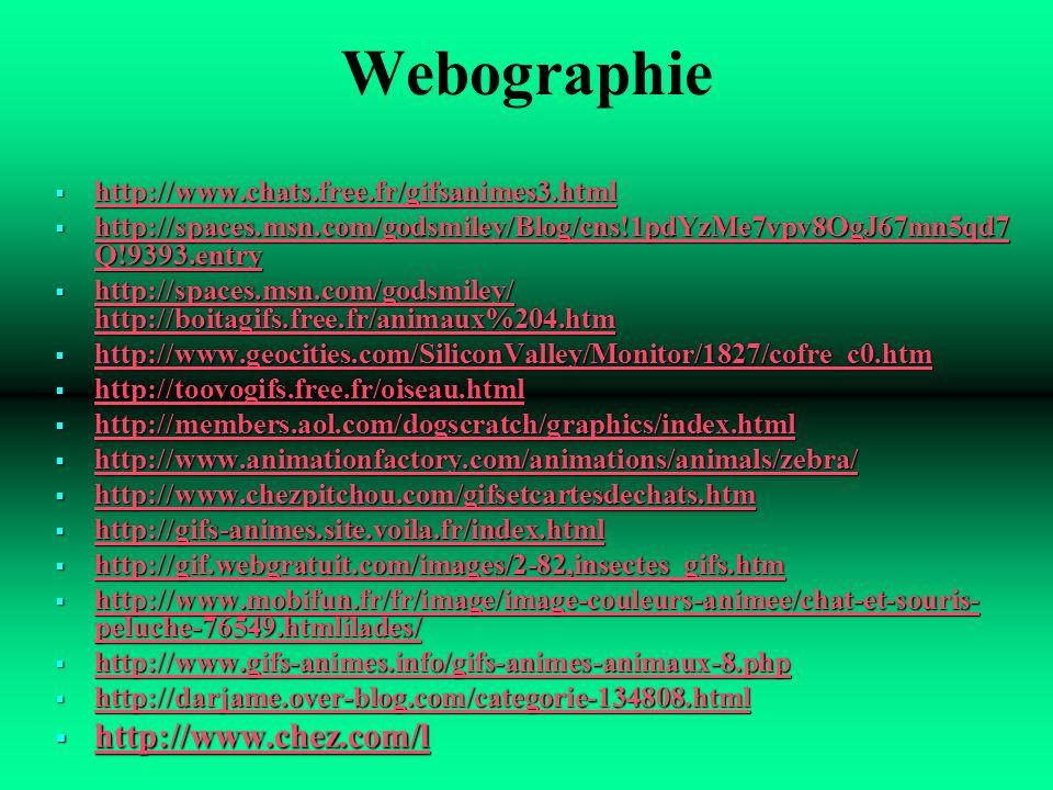 Webographie http://www.chez.com/l