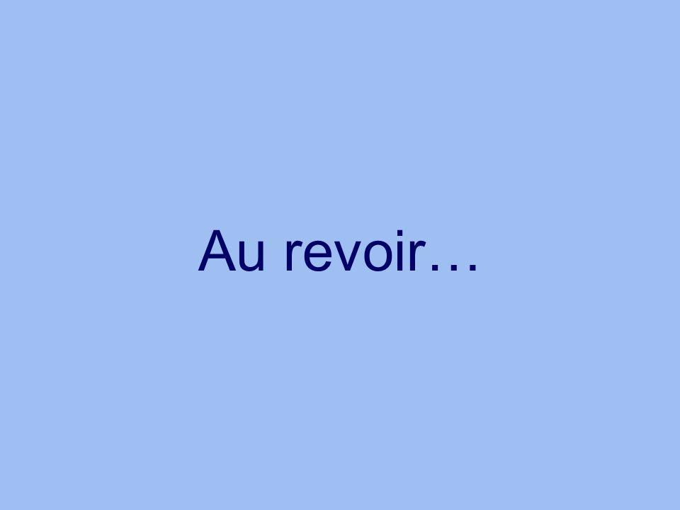 Au revoir…