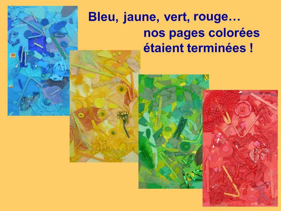 Bleu, jaune, vert, rouge… nos pages colorées étaient terminées !