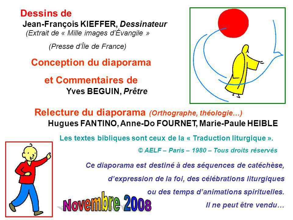 Novembre 2008 Dessins de Conception du diaporama et Commentaires de