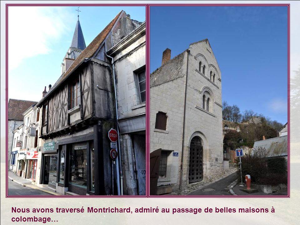 Nous avons traversé Montrichard, admiré au passage de belles maisons à colombage…