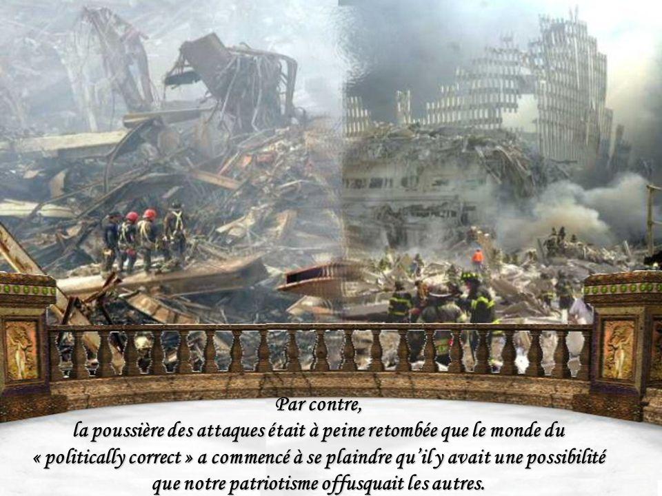 la poussière des attaques était à peine retombée que le monde du