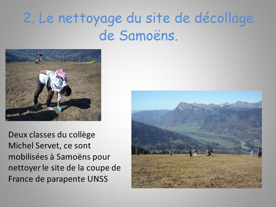 2. Le nettoyage du site de décollage de Samoëns.