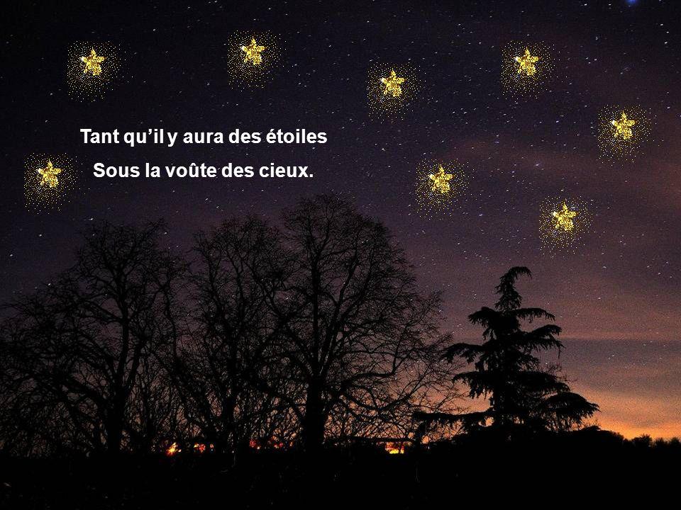 Tant qu'il y aura des étoiles