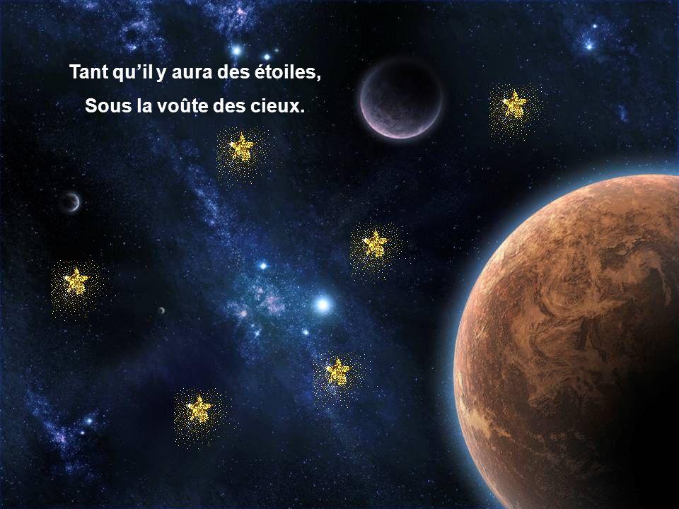 Tant qu'il y aura des étoiles,