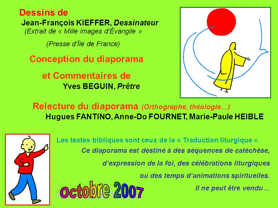 Octobre 2007 Dessins de Conception du diaporama et Commentaires de