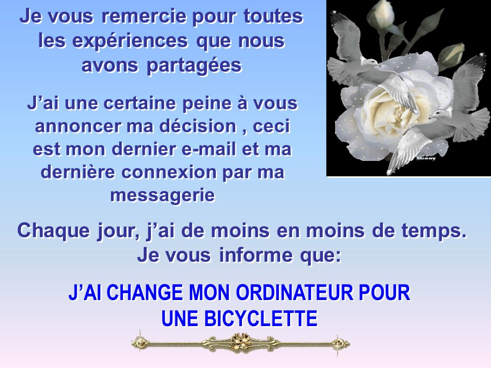 J'AI CHANGE MON ORDINATEUR POUR UNE BICYCLETTE