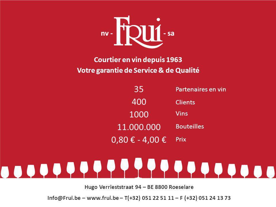 35 400 1000 11.000.000 0,80 € - 4,00 € Courtier en vin depuis 1963