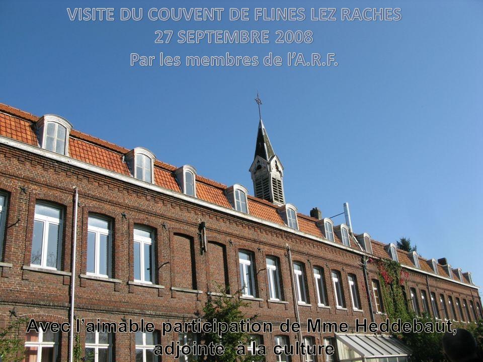 VISITE DU COUVENT DE FLINES LEZ RACHES 27 SEPTEMBRE 2008