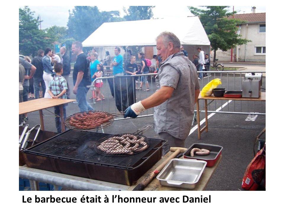 Le barbecue était à l'honneur avec Daniel