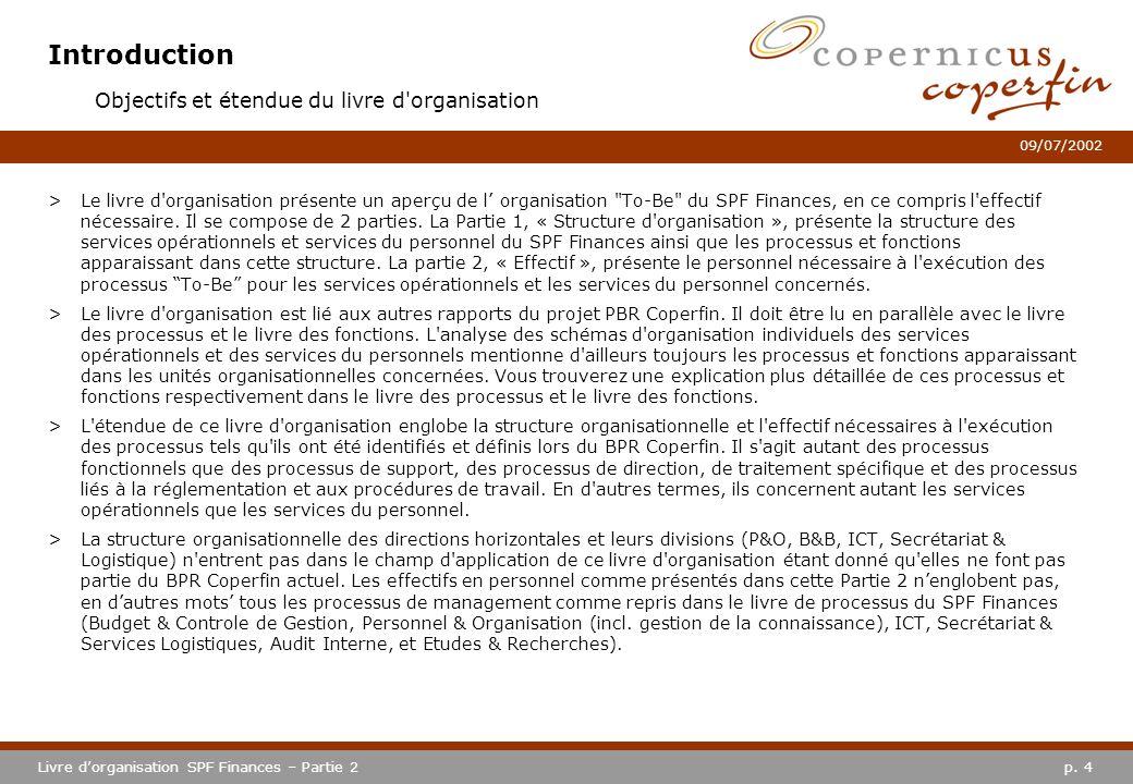 Introduction Objectifs et étendue du livre d organisation