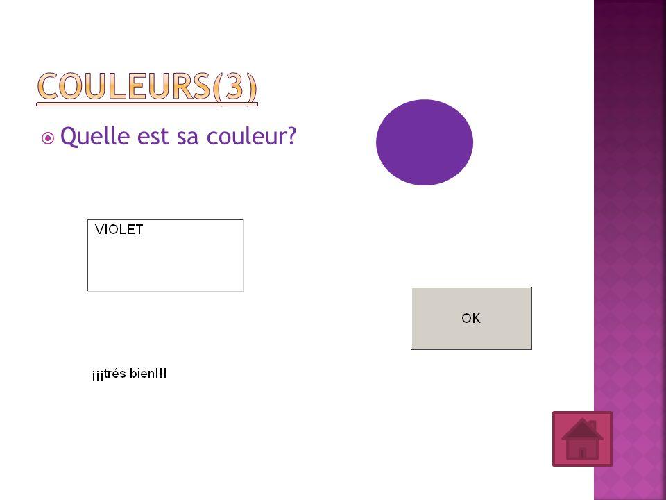 Couleurs(3) Quelle est sa couleur