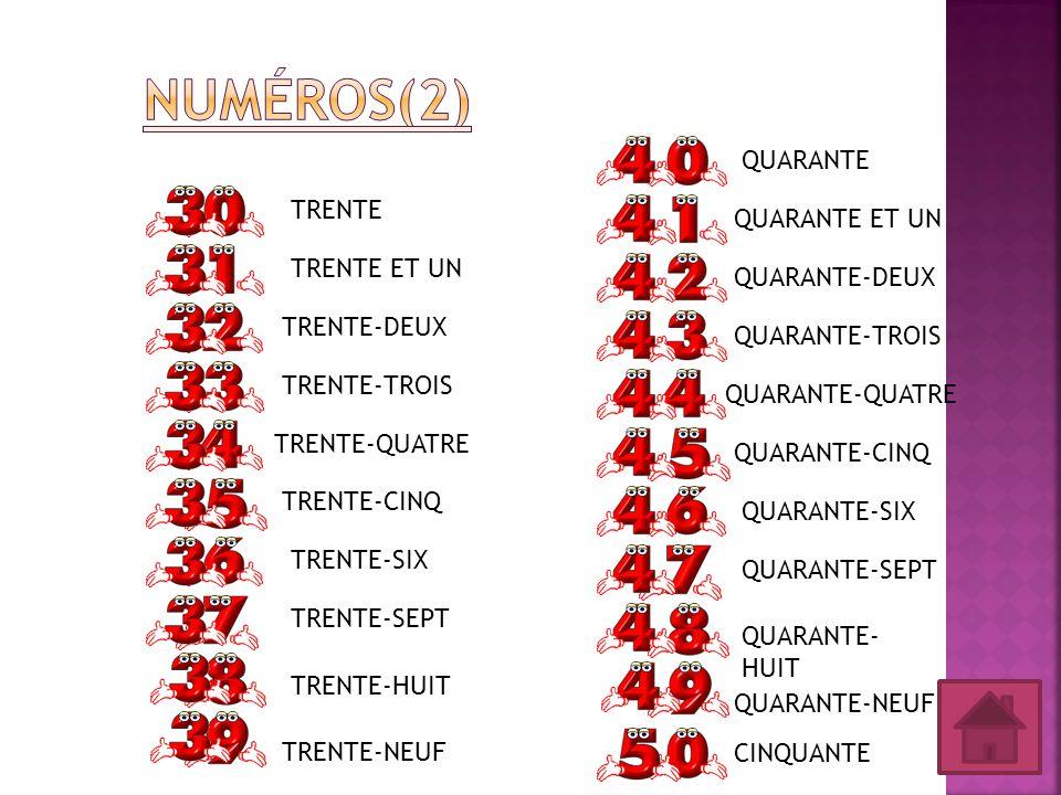 Numéros(2) QUARANTE TRENTE QUARANTE ET UN TRENTE ET UN QUARANTE-DEUX