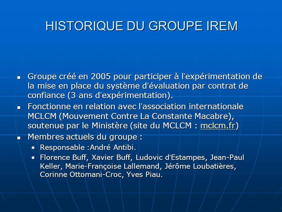 HISTORIQUE DU GROUPE IREM