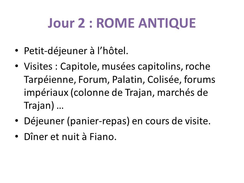 Jour 2 : ROME ANTIQUE Petit-déjeuner à l'hôtel.