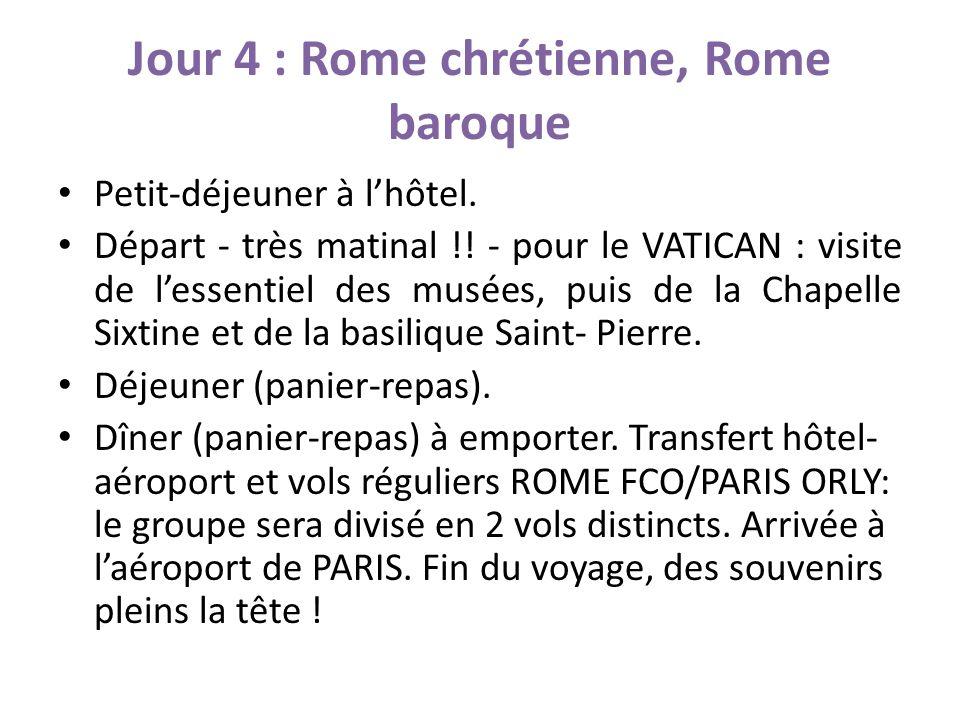 Jour 4 : Rome chrétienne, Rome baroque