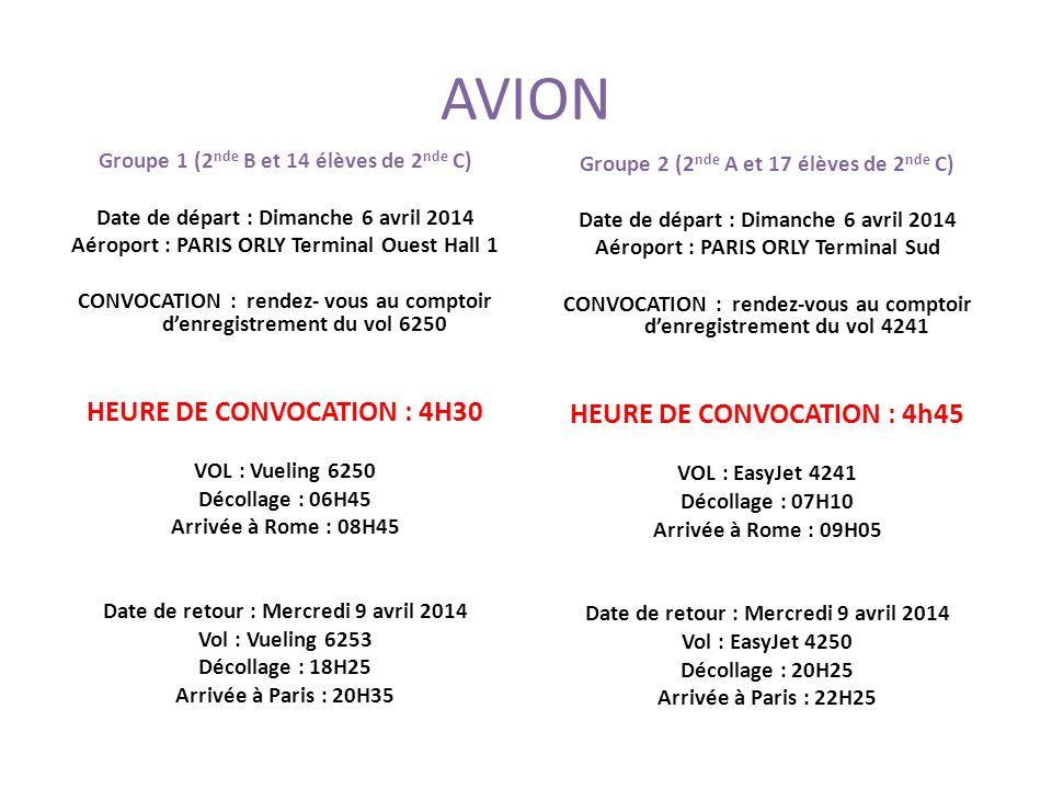 AVION HEURE DE CONVOCATION : 4H30 HEURE DE CONVOCATION : 4h45