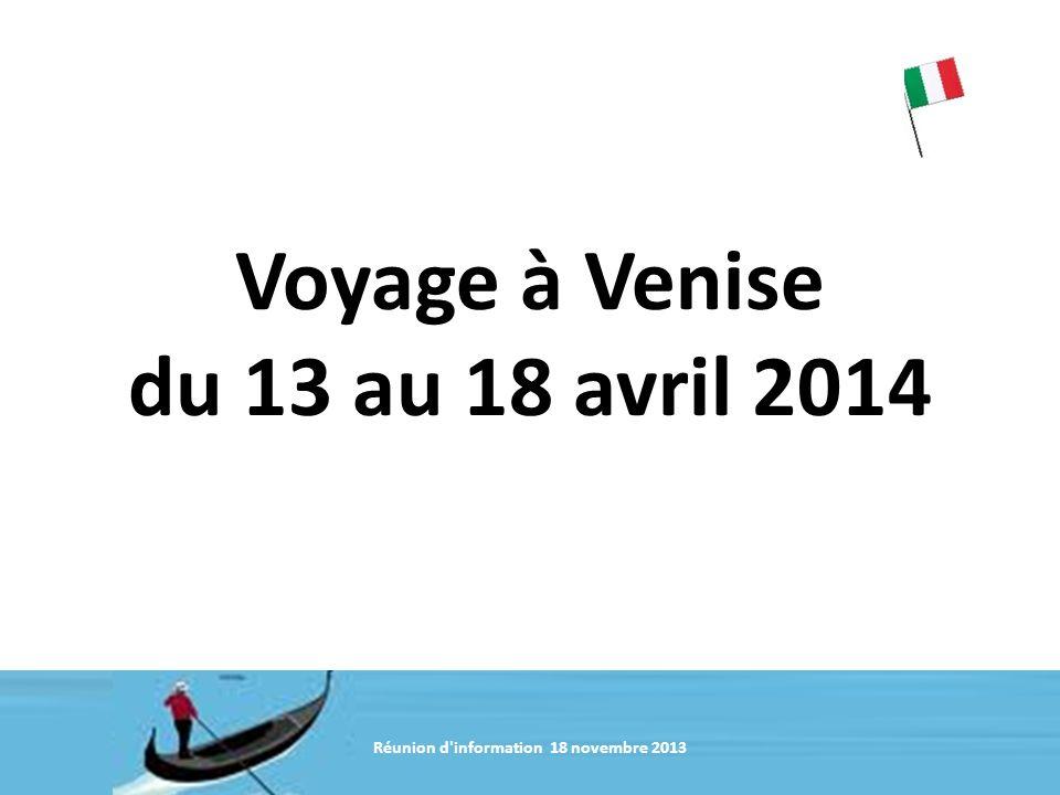 Voyage à Venise du 13 au 18 avril 2014