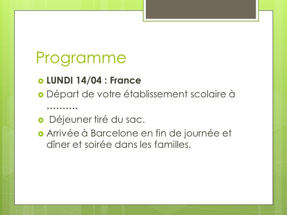 Programme LUNDI 14/04 : France