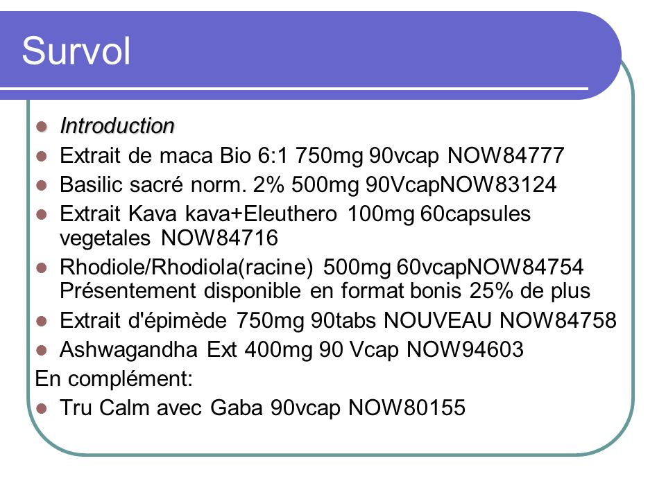 Survol Introduction Extrait de maca Bio 6:1 750mg 90vcap NOW84777
