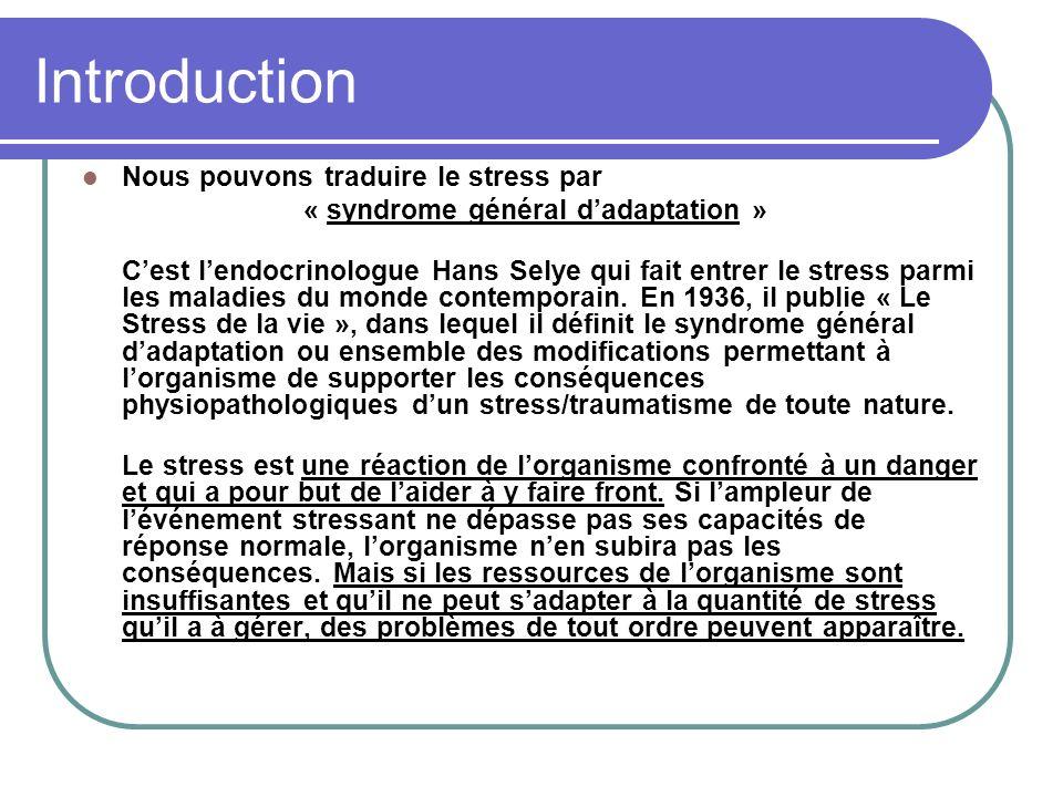 « syndrome général d'adaptation »