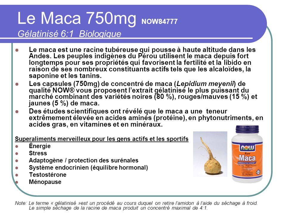 Le Maca 750mg NOW84777 Gélatinisé 6:1 Biologique