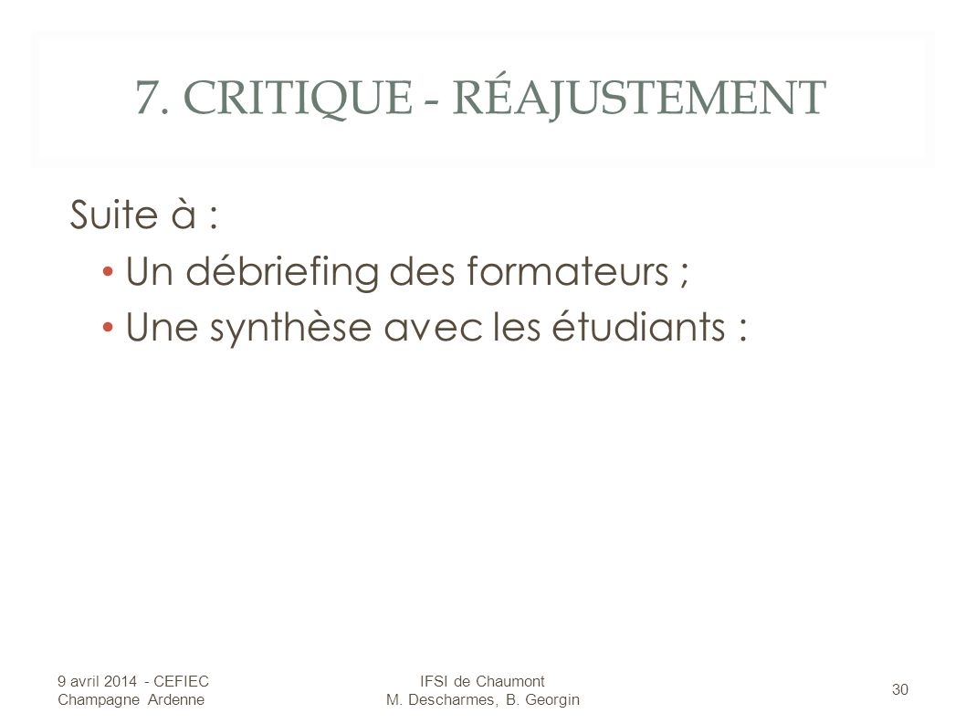 7. CRITIQUE - RÉAJUSTEMENT
