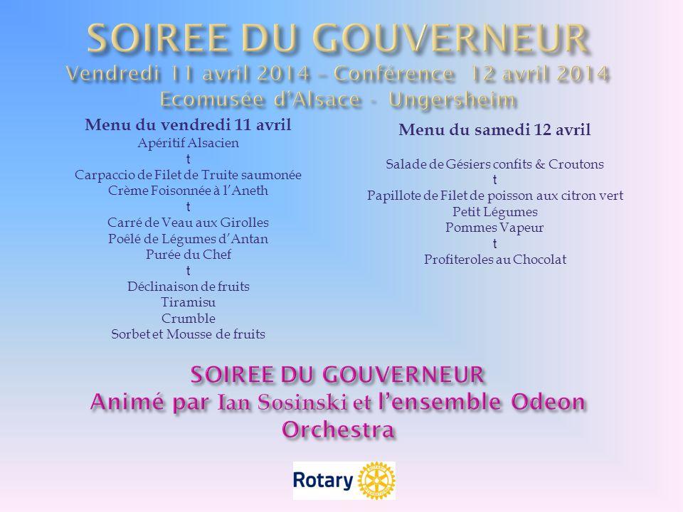 SOIREE DU GOUVERNEUR Vendredi 11 avril 2014 – Conférence 12 avril 2014 Ecomusée d'Alsace - Ungersheim