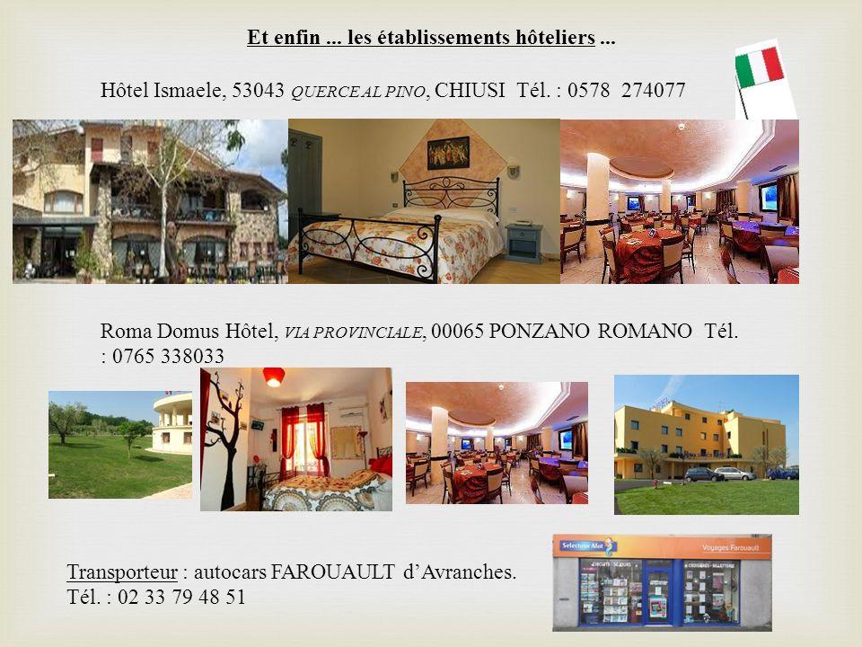 Et enfin ... les établissements hôteliers ...