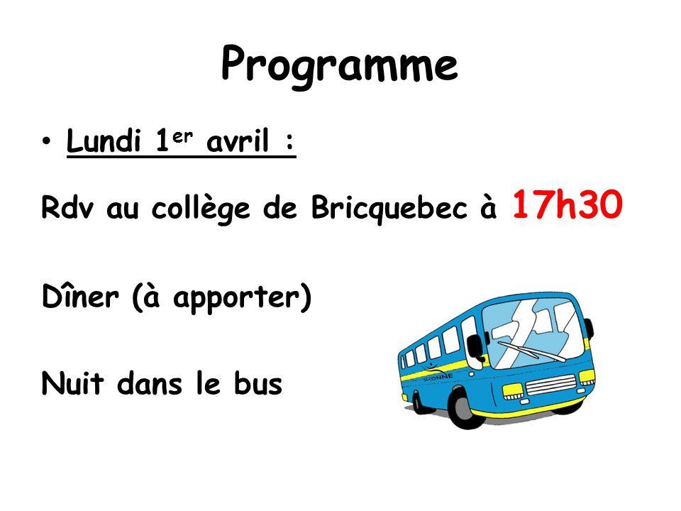 Programme Lundi 1er avril : Rdv au collège de Bricquebec à 17h30