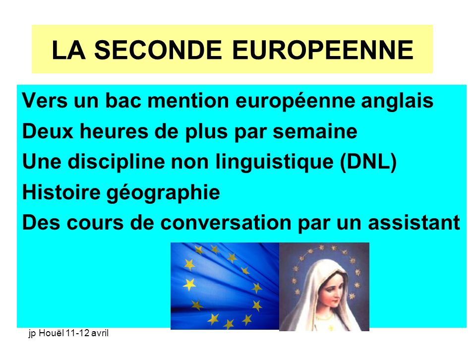 LA SECONDE EUROPEENNE Vers un bac mention européenne anglais