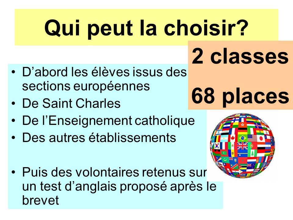 Qui peut la choisir 2 classes 68 places