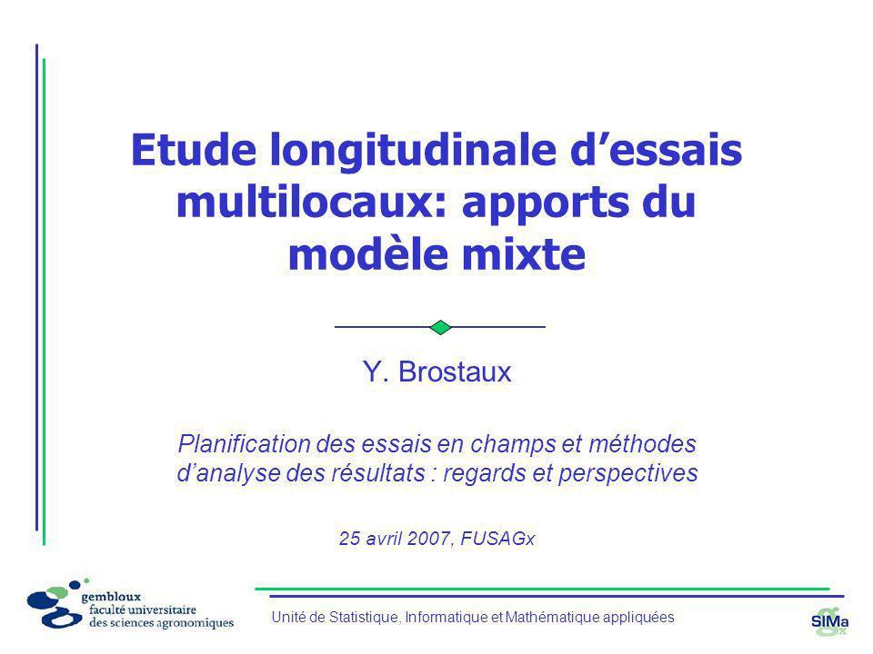 Etude longitudinale d'essais multilocaux: apports du modèle mixte