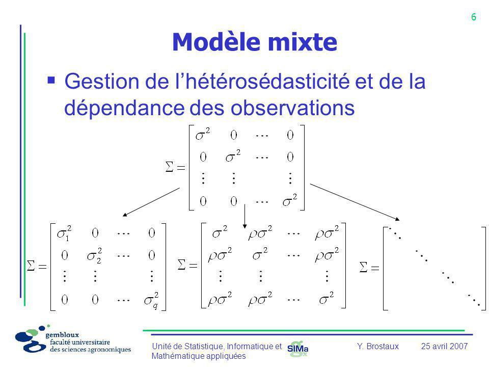 Modèle mixte Gestion de l'hétérosédasticité et de la dépendance des observations.
