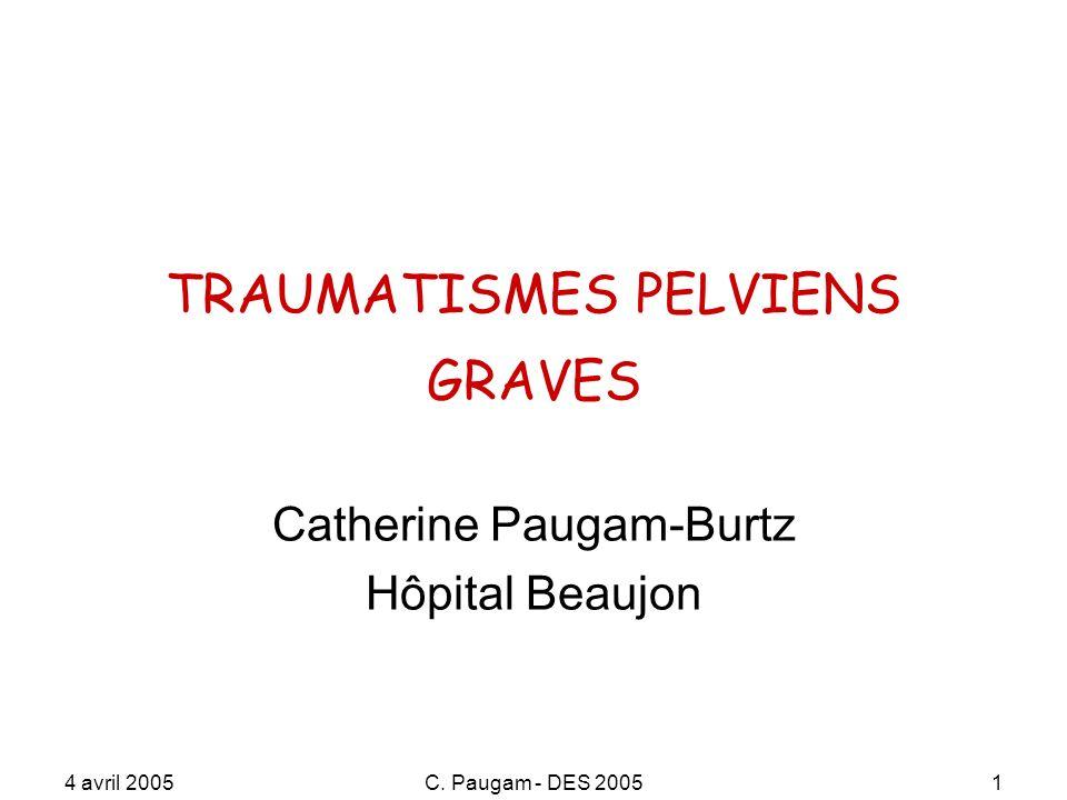 TRAUMATISMES PELVIENS GRAVES