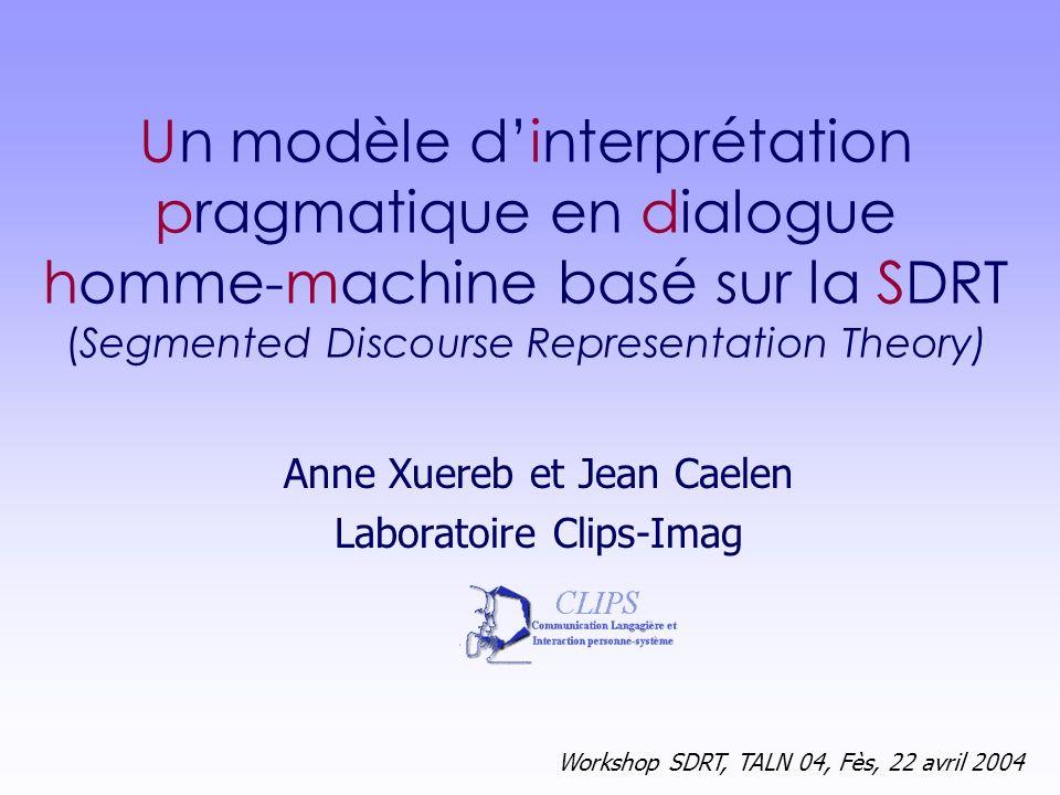 Anne Xuereb et Jean Caelen Laboratoire Clips-Imag