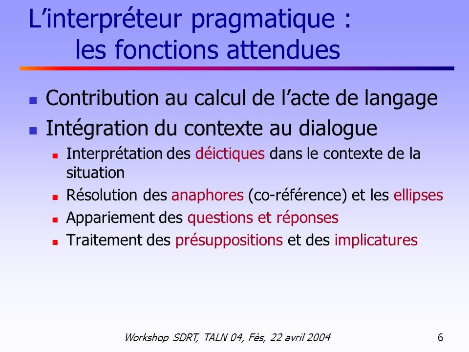L'interpréteur pragmatique : les fonctions attendues