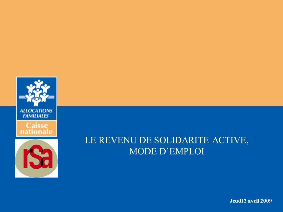 LE REVENU DE SOLIDARITE ACTIVE, MODE D'EMPLOI