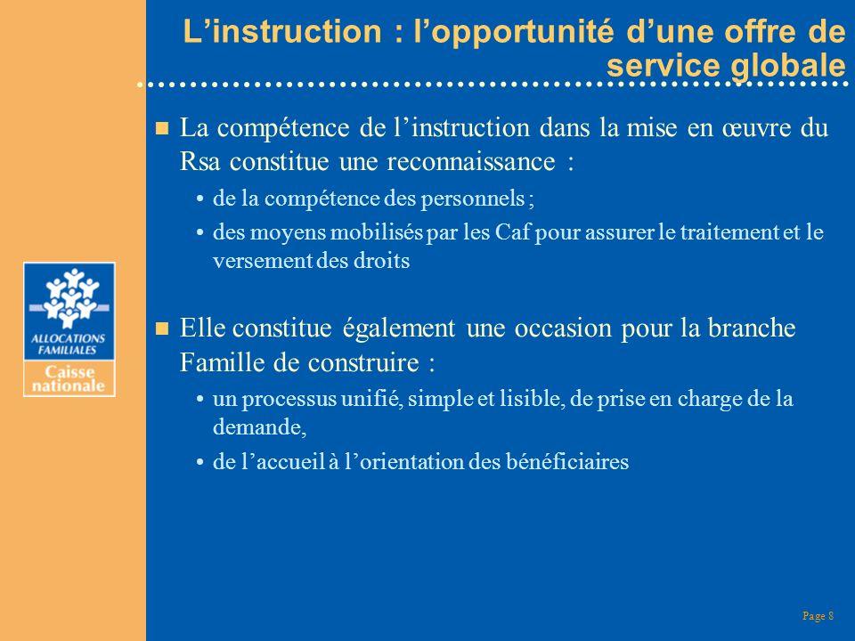 L'instruction : l'opportunité d'une offre de service globale
