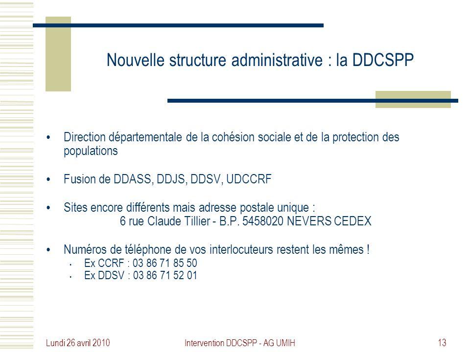 Nouvelle structure administrative : la DDCSPP
