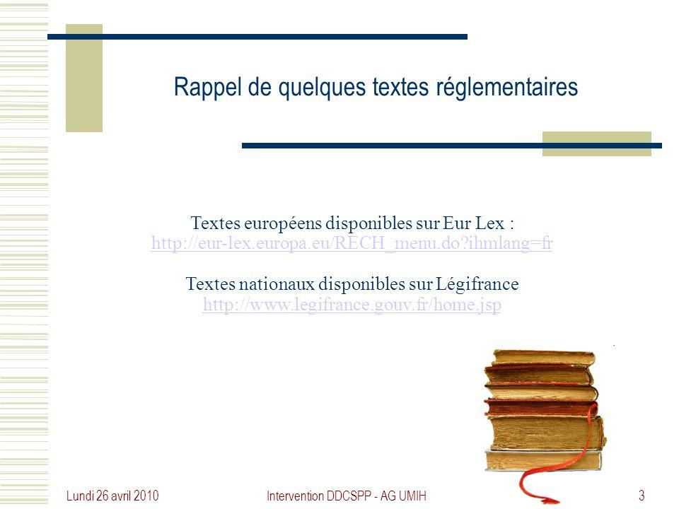 Rappel de quelques textes réglementaires